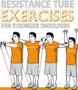 Resistance Tube Exercises for Stronger Shoulders